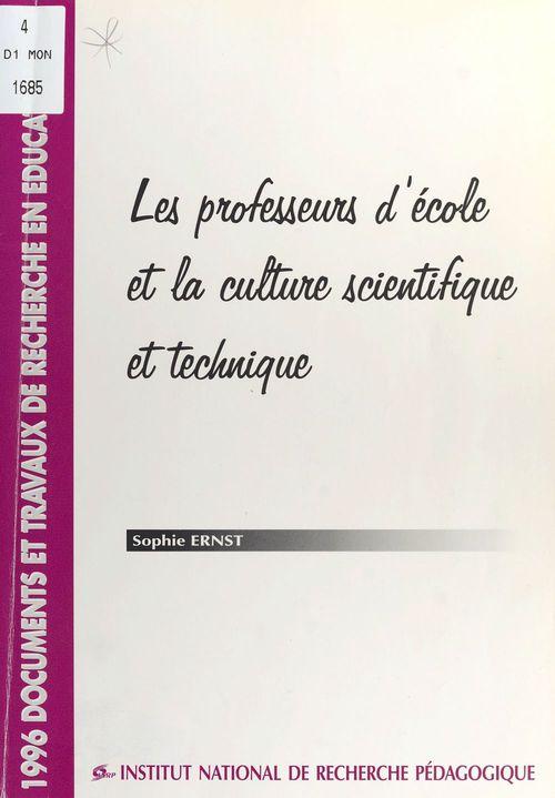 Les Professeurs d'école et la culture scientifique et technique