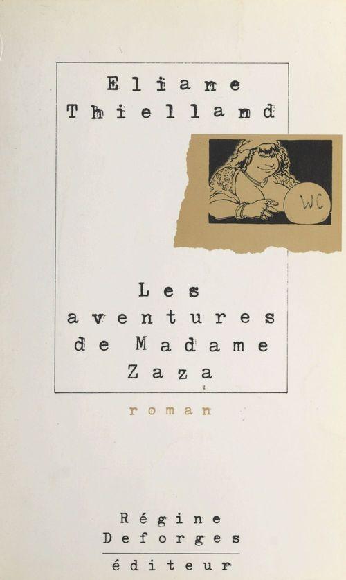 Les aventures de madame Zaza