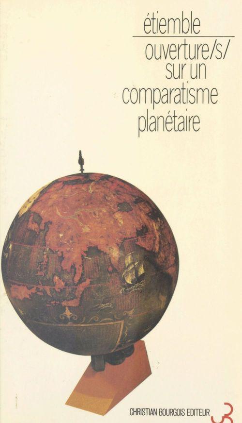 Ouverture(s) sur un comparatisme planétaire