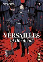 Vente Livre Numérique : Versailles of the dead - Tome 2  - Kumiko Suekane