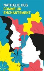 Vente EBooks : Comme un enchantement  - Nathalie Hug