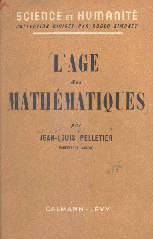 L'âge des mathématiques