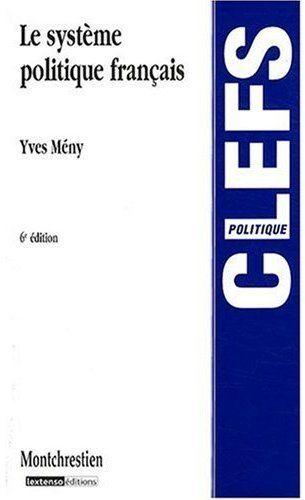 Le système politique français (6e édition)