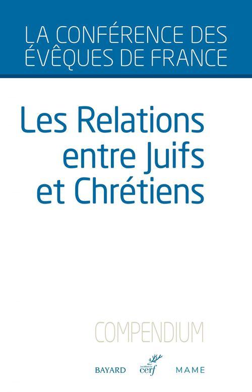 Les relations entre Juifs et Chrétiens - Compendium