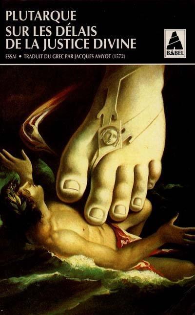 Sur Les Delais De La Justice Divine Babel 135