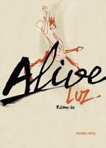 Vente Livre Numérique : Alive (Partie 1)  - Luz