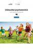 L'éducation psychomotrice ; source d'autonomie et de dynamisme (2e édition)
