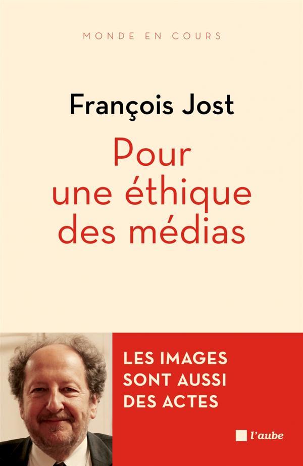 Pour une éthique des médias ; les images sont aussi des actes