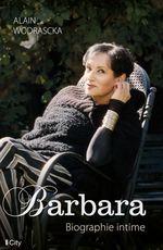 Barbara, biographie intime