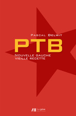 Vente Livre Numérique : PTB - Nouvelle gauche, vieille recette  - Pascal Delwit