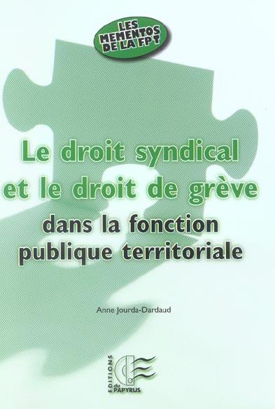 Le Droit Syndical Et Le Droit De Greve Dans La Fonction Publique Territoriale
