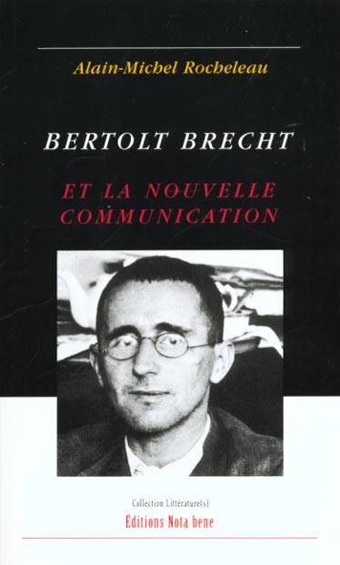 Bertolt brecht et la nouvelle communication
