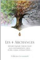 Les 4 archanges ; Michaël, Raphaël, Gabriel, Ouriel