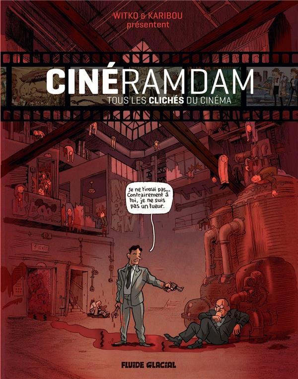 Cinéramdam T.1 ; les clichés du cinéma