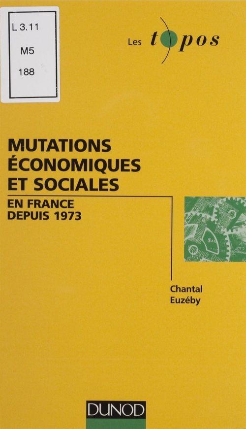 Mutations économiques et sociales en France depuis 1973