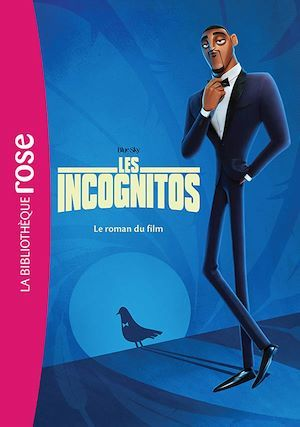 Les incognitos ; le roman du film