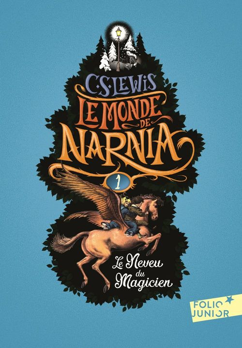 Le monde de Narnia t.1 ; le neveu du magicien