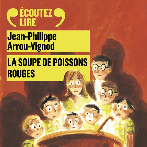 Histoires des Jean-Quelque-Chose (Tome 3) - La soupe de poissons rouges