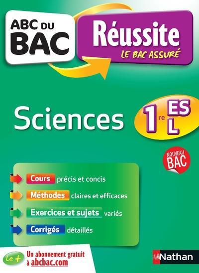 ABC DU BAC REUSSITE T.21 ; sciences ; 1re ES-L