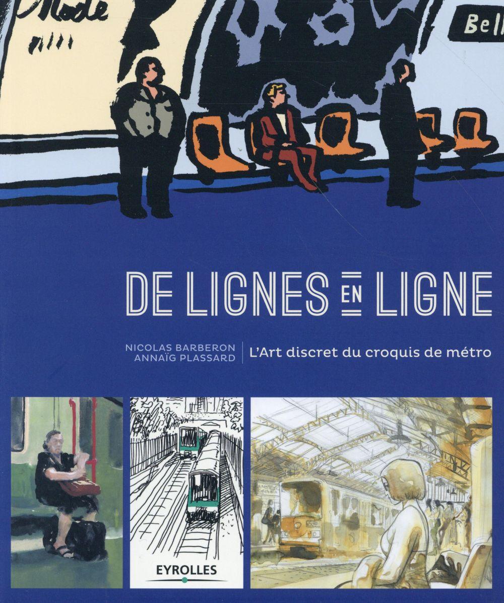 De lignes en ligne ; l'art discret du croquis de métro