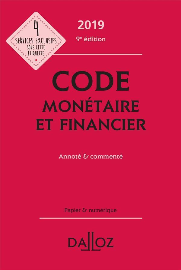 Code monétaire et financier annoté et commenté (édition 2019)