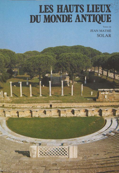 Hauts lieux monde antique