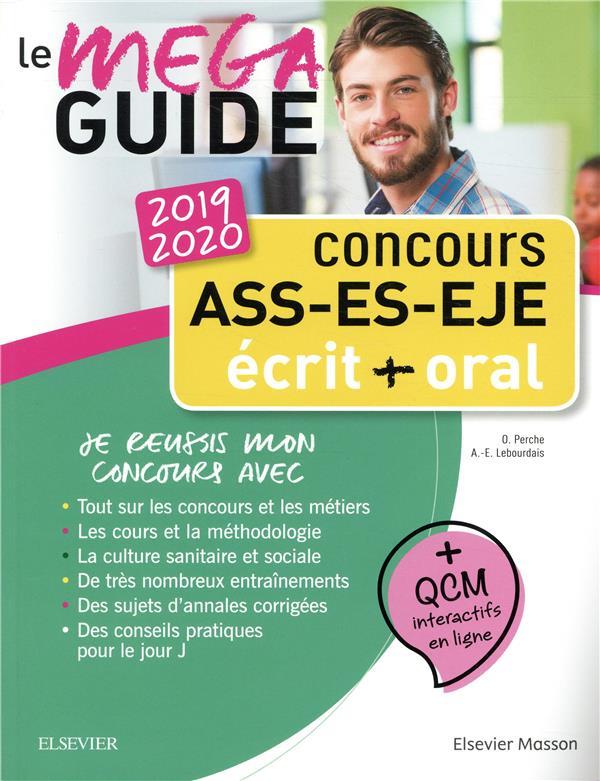 Concours ASS - ES - EJE ? écrit + oral ; le méga guide (édition 2019/2020)