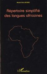 Vente Livre Numérique : REPERTOIRE SIMPLIFIE DES LANGUES AFRICAINES  - Michel Malherbe