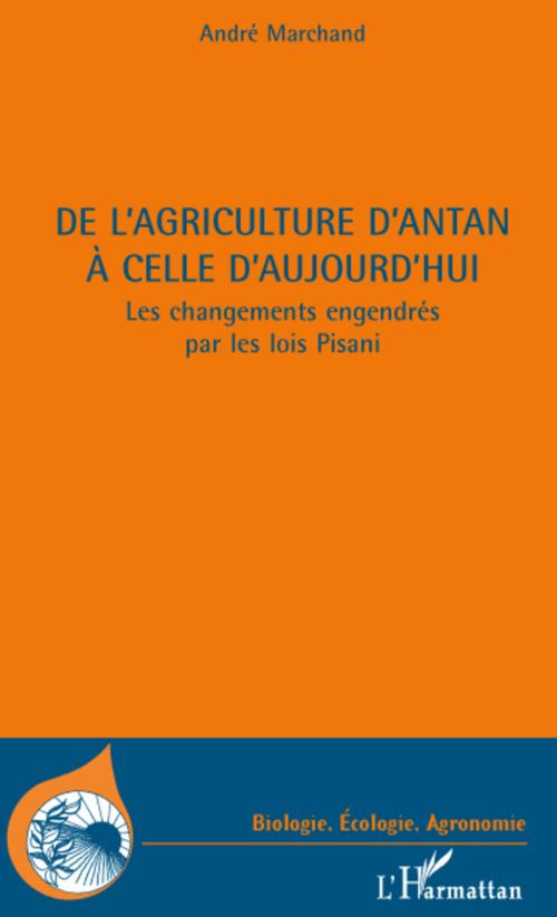 DE L'AGRICULTURE D'ANTAN A CELLE D'AUJOURD'HUI