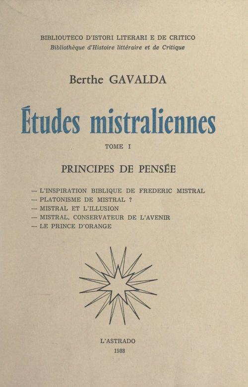 Études mistraliennes (1). Principes de pensée