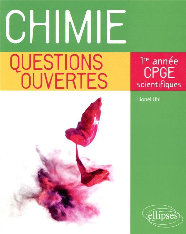 Chimie - questions ouvertes - 1re annee de cpge scientifiques