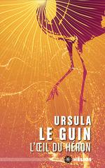 Vente EBooks : L'oeil du héron  - Ursula Le Guin