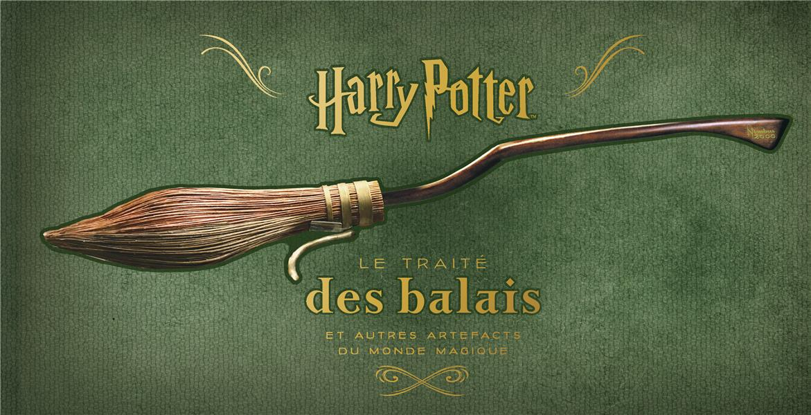 Harry Potter ; le traité des balais