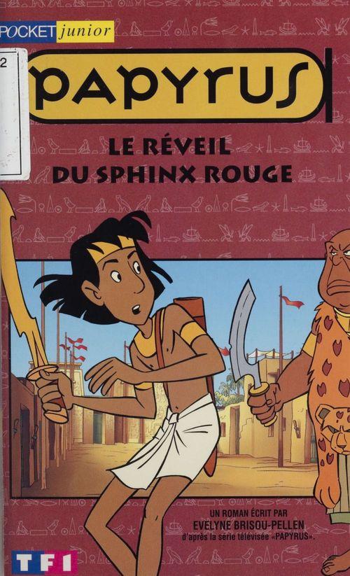 Papyrus t.6 ; le reveil du sphinx rouge