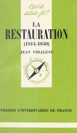 La Restauration, 1814-1830