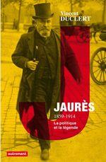 Vente EBooks : Jaurès 1859-1914  - Vincent Duclert