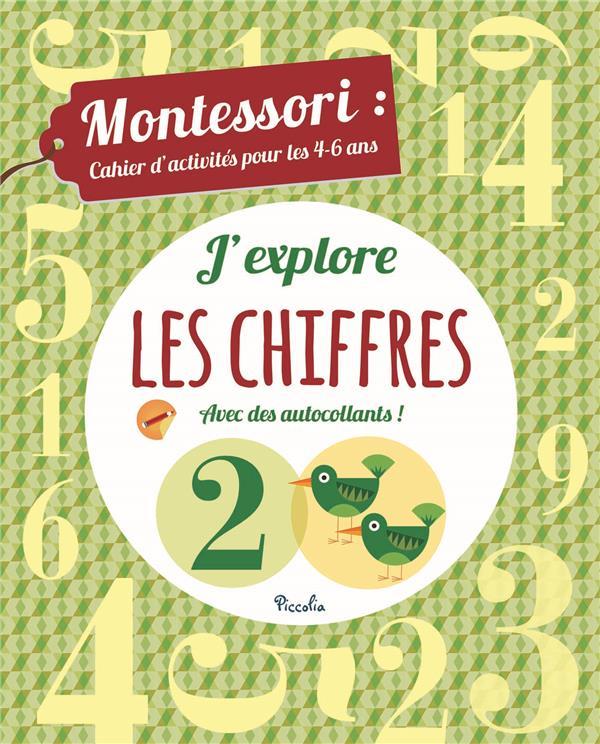Montessori ; cahier d'activités pour les 4/6 ans ; j'explore les chiffres avec des autocollants