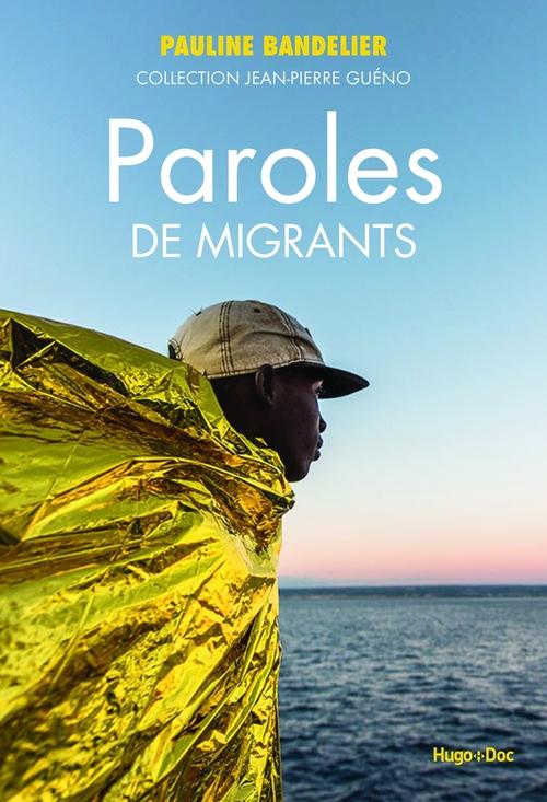 Paroles de migrants  - Pauline Bandelier