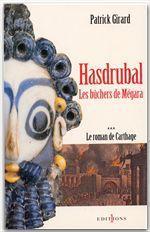 Vente EBooks : Le Roman de Carthage, t.III : Hasdrubal - Les Bûchers de Mégara  - Patrick Girard
