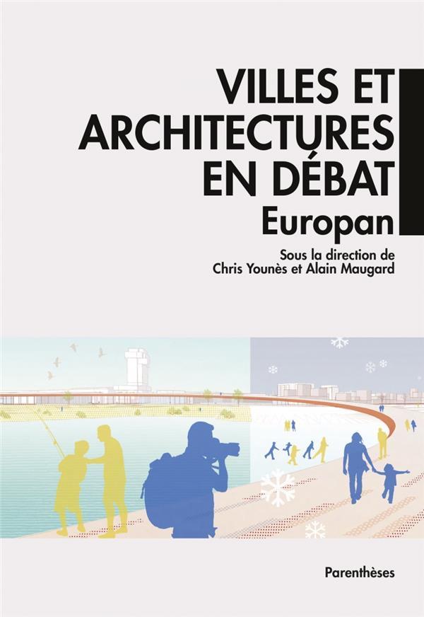 Villes et architectures en débat