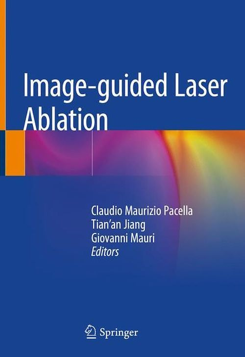 Image-guided Laser Ablation