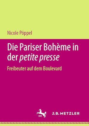 Die Pariser Bohème in der petite presse