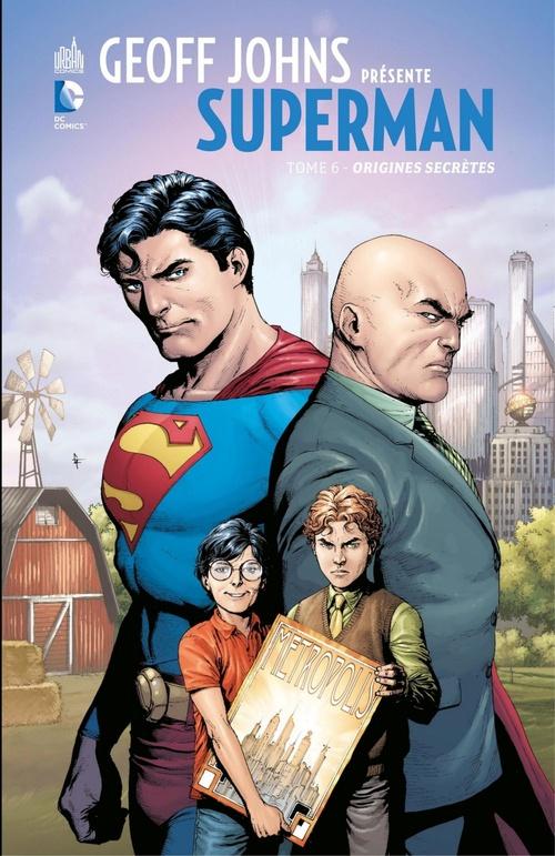 Geoff Johns présente Superman - Tome 6 - Origines secrètes  - Gary Frank  - Geoff Johns