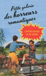 Vente Livre Numérique : La petite Galerie des horreurs romantiques  - RAPHAELE VIDALING