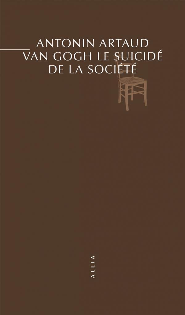 VAN GOGH LE SUICIDE DE LA SOCIETE