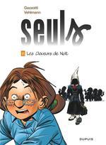 Couverture de Seuls - Tome 11 - Les Cloueurs De Nuit (Edition Augmentee)