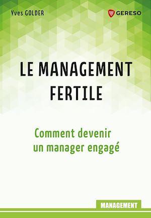 Le management fertile