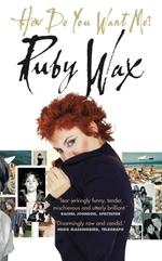 Vente EBooks : How Do You Want Me?  - Ruby Wax