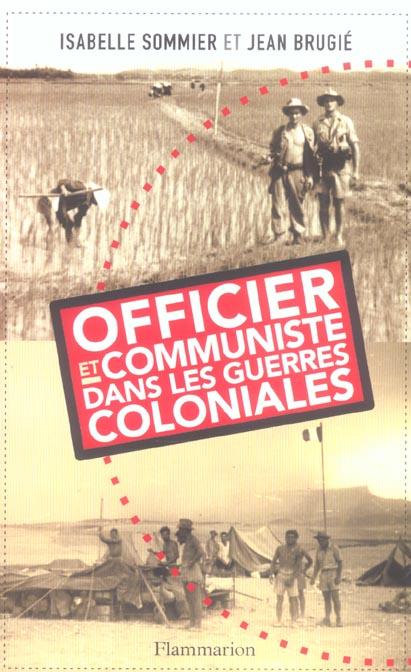 Officier et communiste dans les guerres coloniales