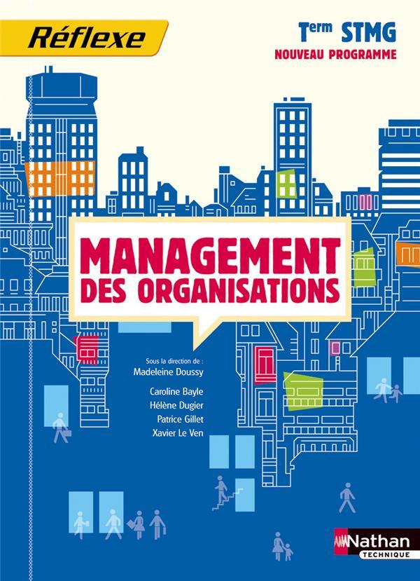 Management Des Organisations ; Terminale Stmg ; Livre De L'Eleve